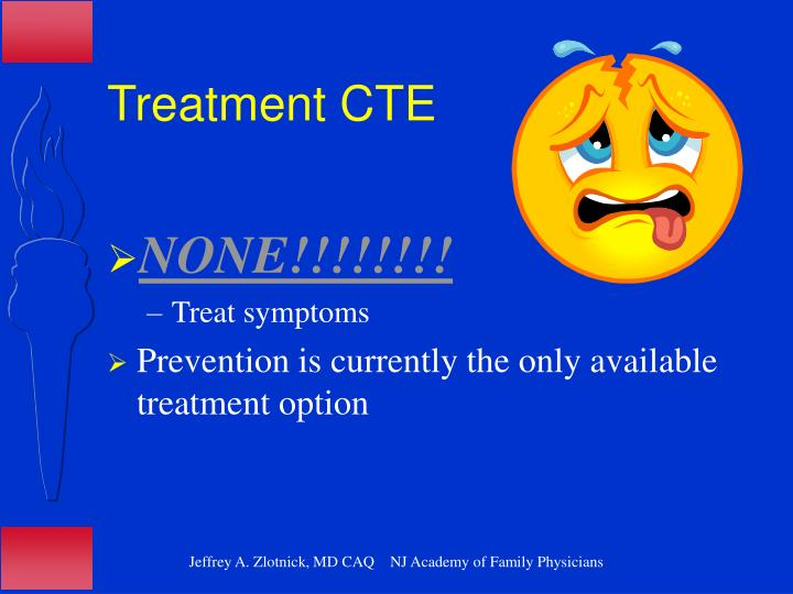 Treatment CTE