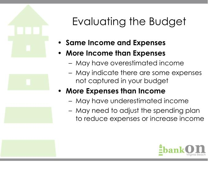 Evaluating the Budget
