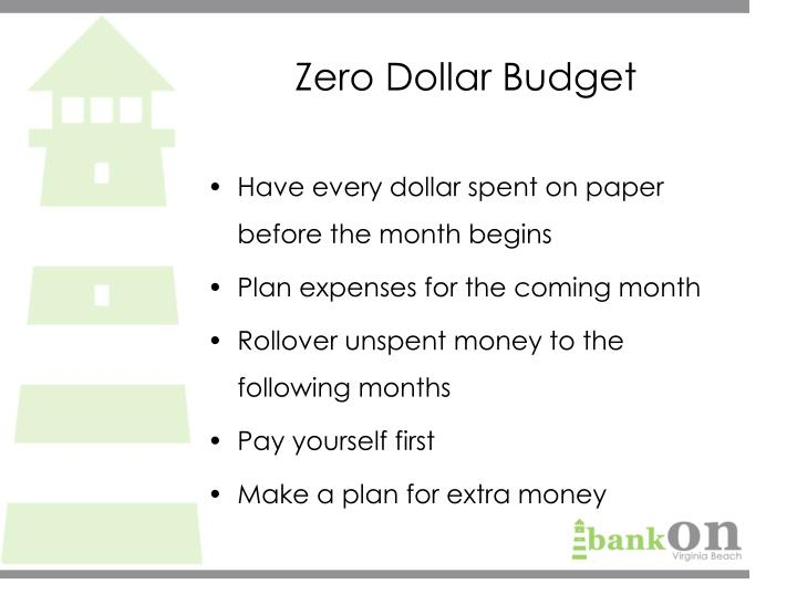 Zero Dollar Budget