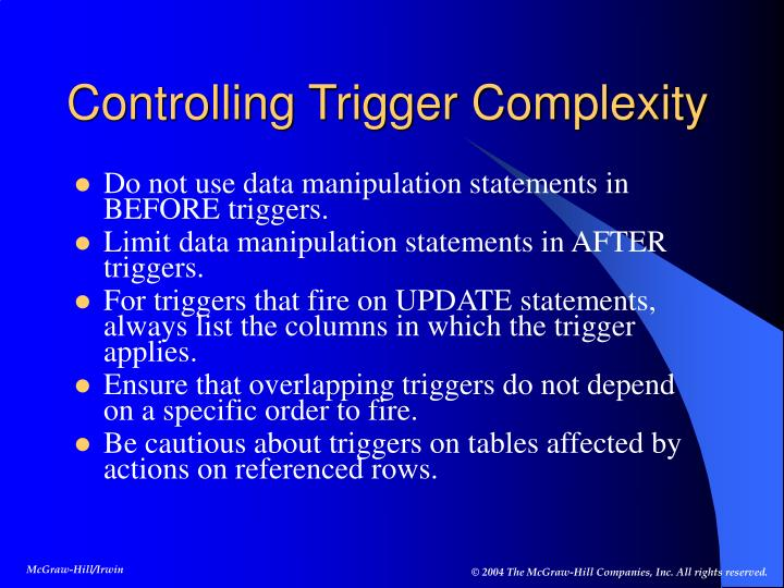 Controlling Trigger Complexity
