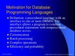 motivation for database programming languages