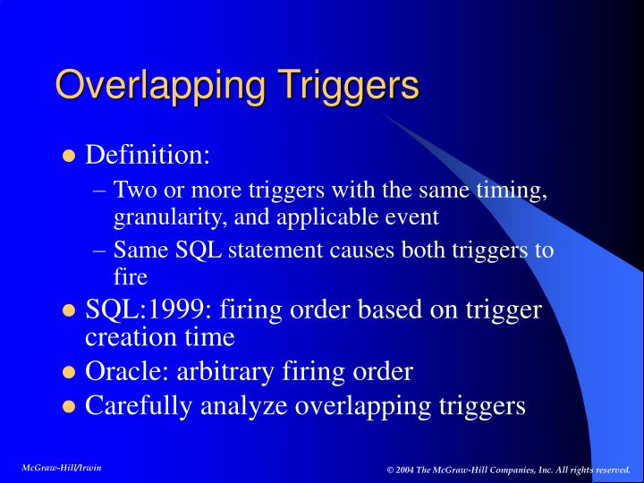 Overlapping Triggers