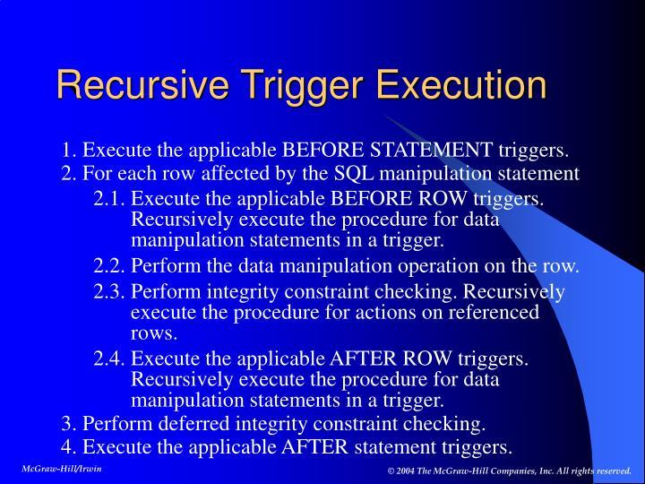 Recursive Trigger Execution