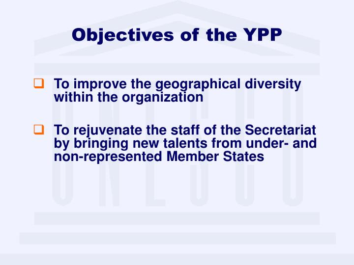 Objectives of the YPP