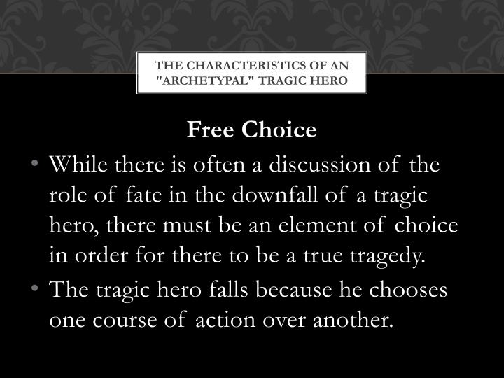 "The Characteristics of an ""Archetypal"" Tragic Hero"
