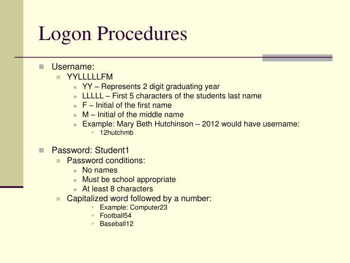 Logon Procedures