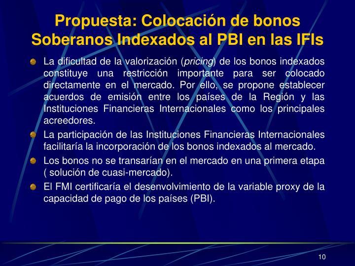 Propuesta: Colocación de bonos Soberanos Indexados al PBI