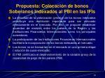 propuesta colocaci n de bonos soberanos indexados al pbi en las ifis
