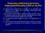 propuesta colocaci n de bonos soberanos indexados al pbi en las ifis1