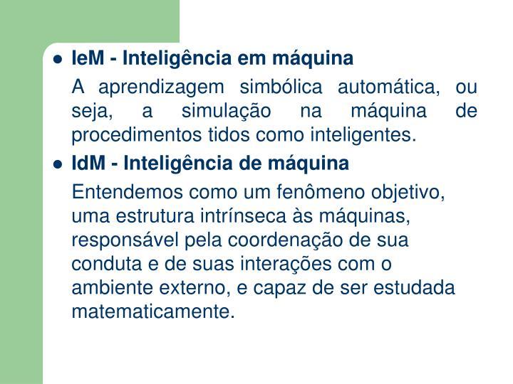 IeM - Inteligência em máquina