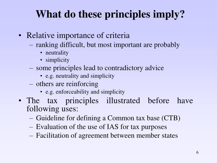 What do these principles imply?