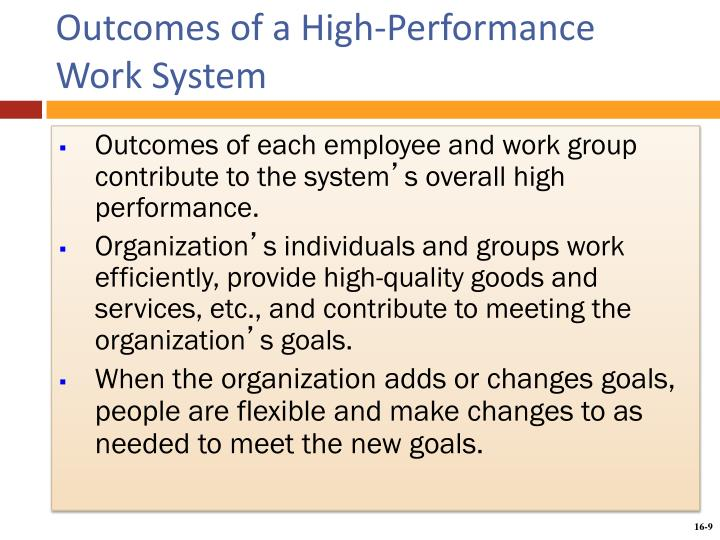 Outcomes of a High-Performance