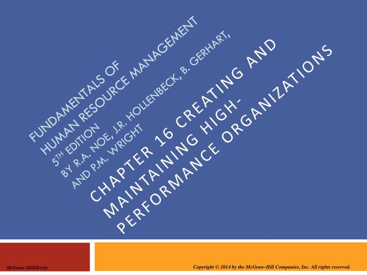 Chapter 16 Creating and maintaining high-performance organizations