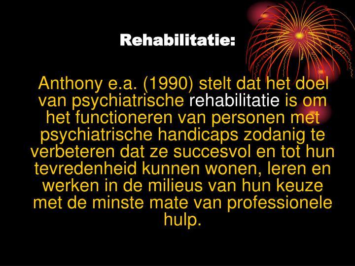 Rehabilitatie: