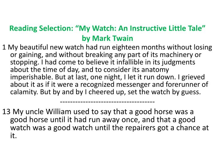 "Reading Selection: ""My Watch: An Instructive Little Tale"""