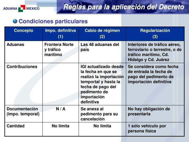 Reglas para la aplicación del Decreto