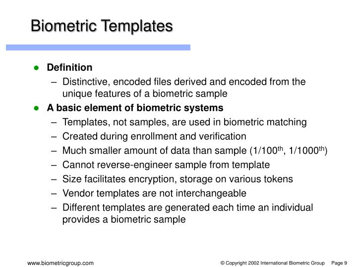 Biometric Templates
