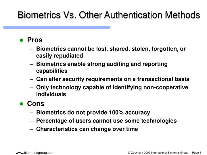 Biometrics Vs. Other Authentication Methods