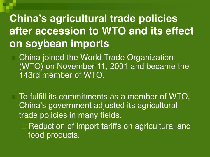 China's agricultural trade policies after accession to WTO and its effect on soybean imports