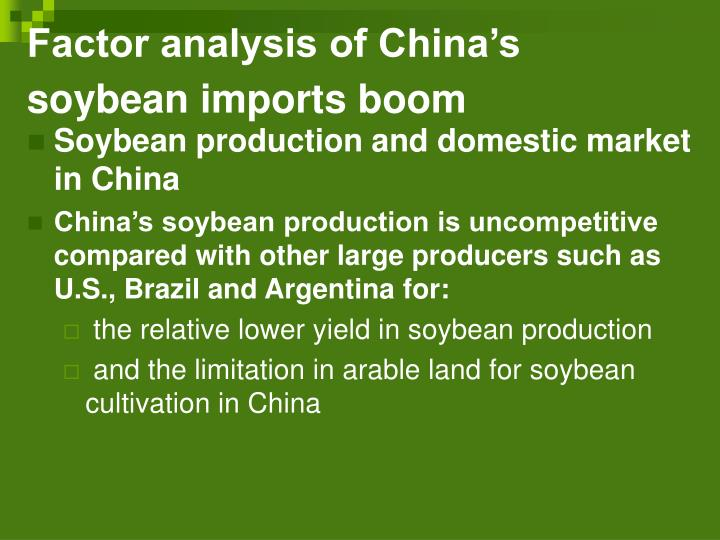 Factor analysis of China's soybean imports boom