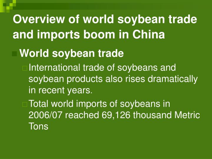 Overview of world soybean trade and imports boom in China