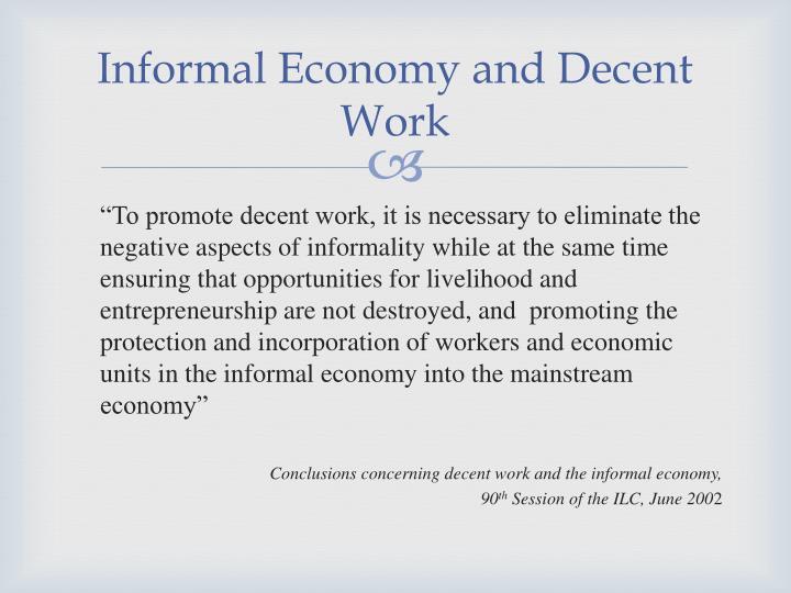 Informal Economy and Decent Work