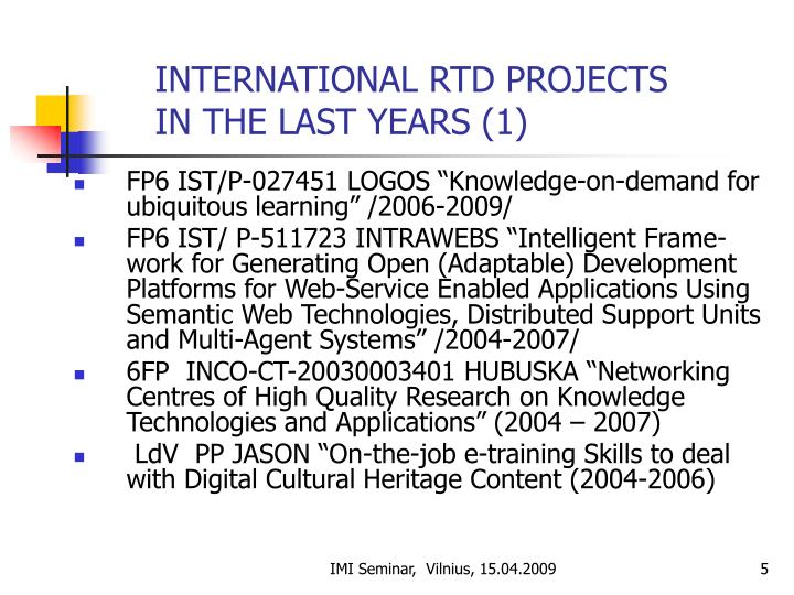 INTERNATIONAL RTD PROJECTS