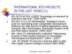 international rtd projects in the last years 1