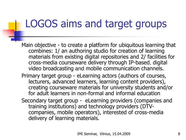 LOGOS aims and target groups