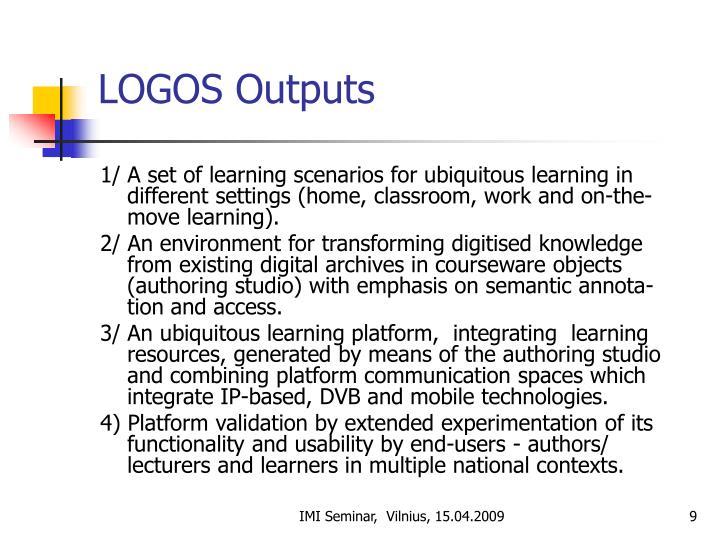 LOGOS Outputs