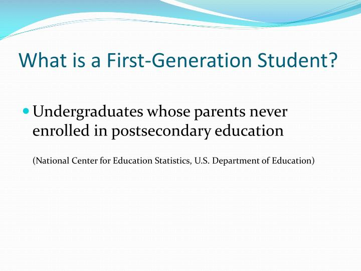 What is a First-Generation Student?