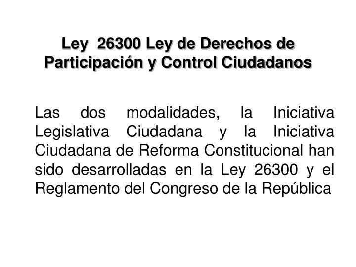Ley  26300 Ley de Derechos de Participación y Control Ciudadanos
