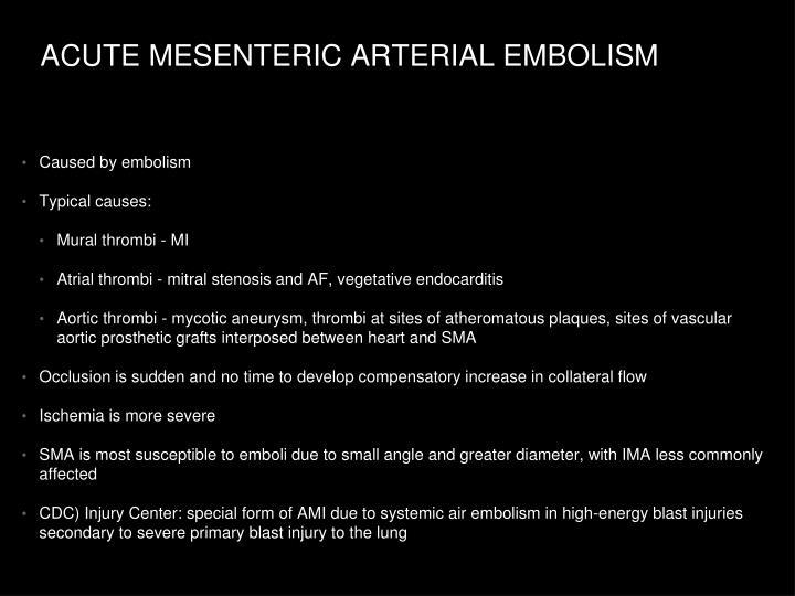 ACUTE MESENTERIC ARTERIAL EMBOLISM