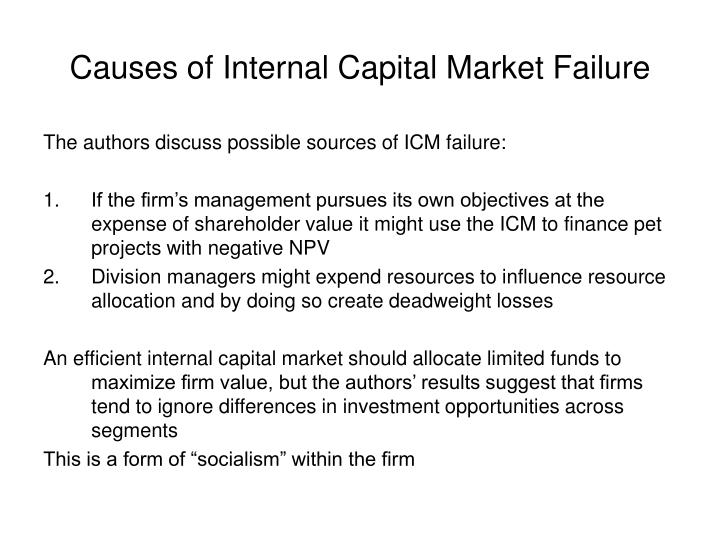 Causes of internal capital market failure
