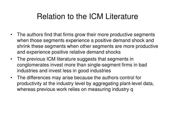Relation to the ICM Literature