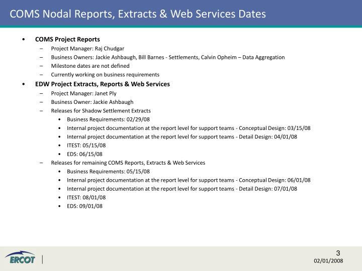 COMS Nodal Reports, Extracts & Web Services Dates