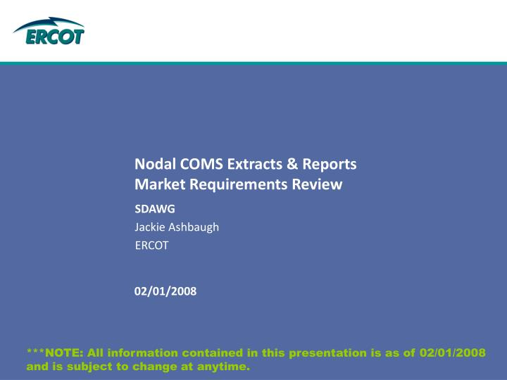 Nodal COMS Extracts & Reports