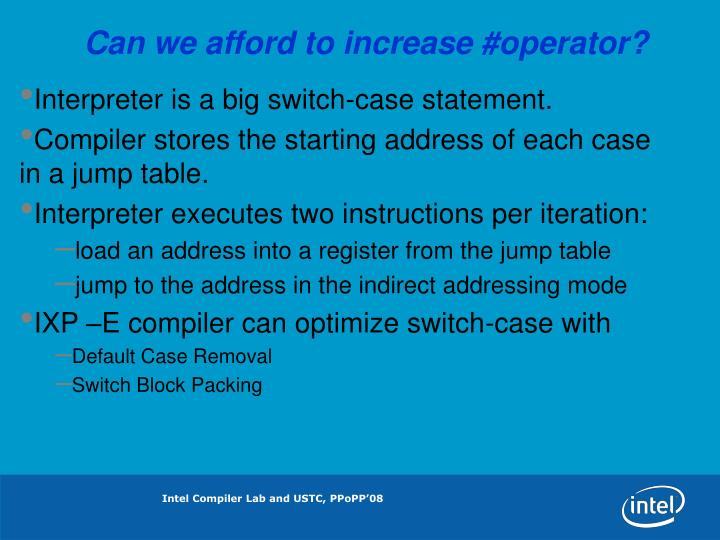 Can we afford to increase #operator?