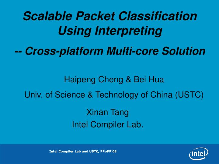 Scalable Packet Classification Using Interpreting