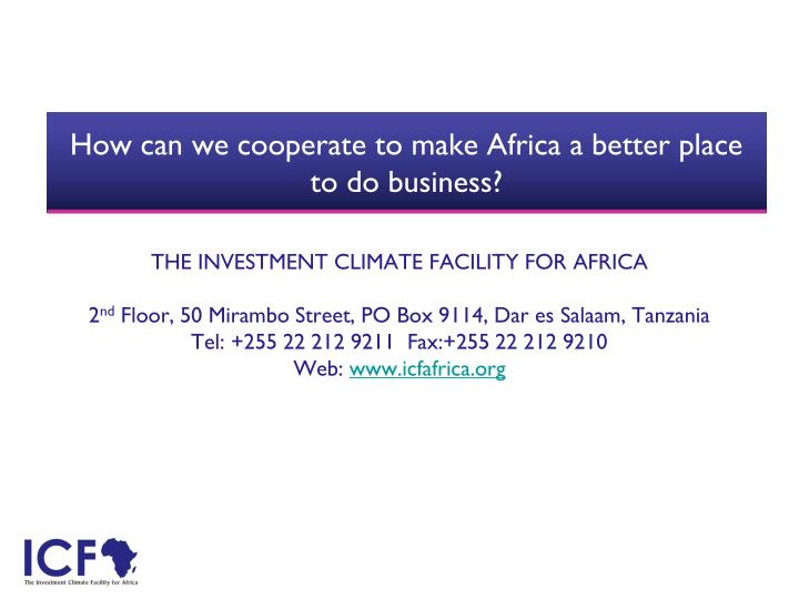 How can we cooperate to make Africa a better place to do business?