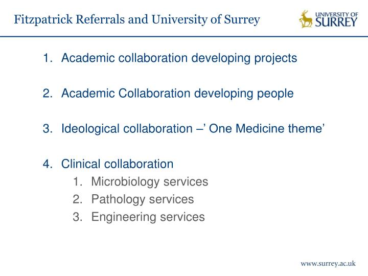 Fitzpatrick Referrals and University of Surrey