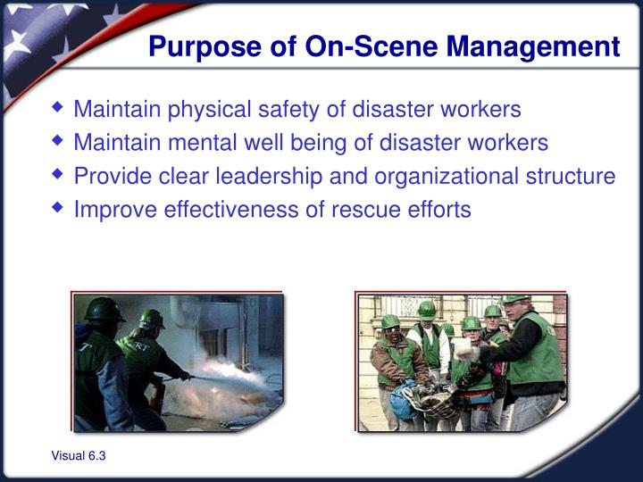 Purpose of On-Scene Management