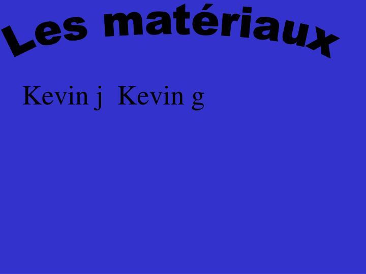 Les matériaux
