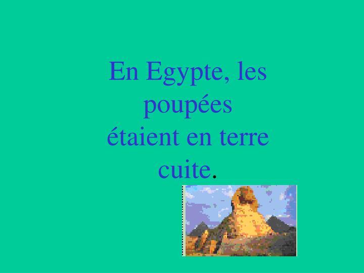 En Egypte, les poupées étaient en terre cuite