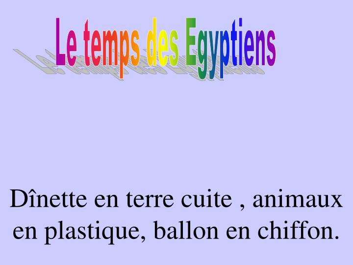 Le temps des Egyptiens