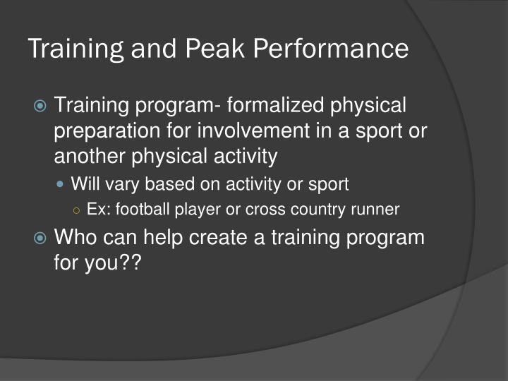 Training and Peak Performance