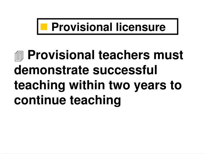 Provisional licensure