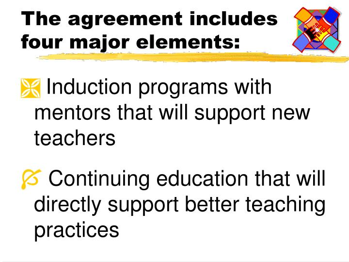 The agreement includes four major elements: