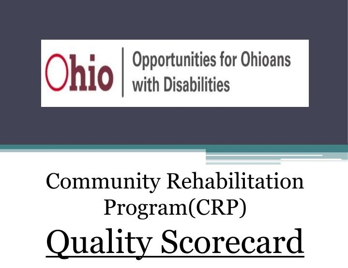 Community rehabilitation program crp quality scorecard
