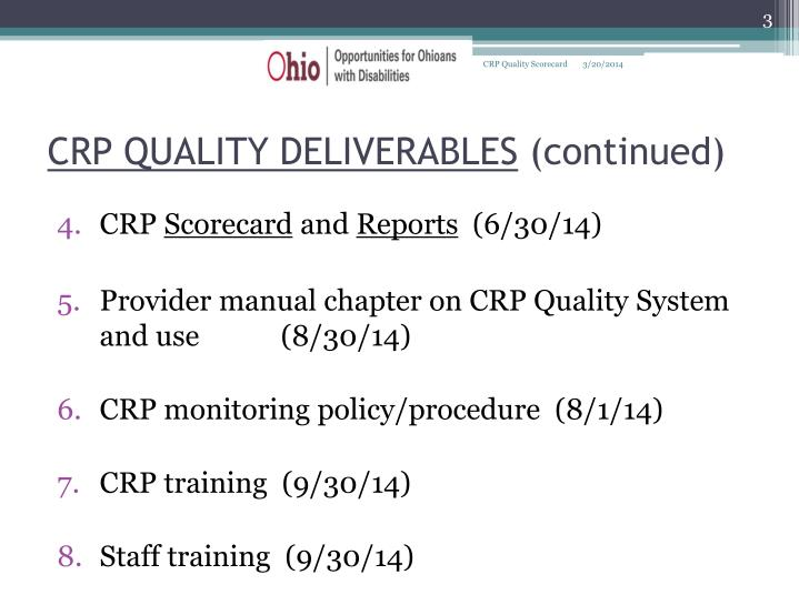 Crp quality deliverables continued